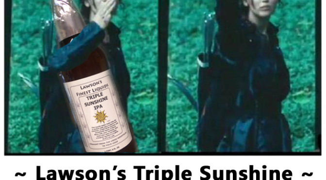 Lawson's Triple Sunshine Sip of Sunshine Super Session #2