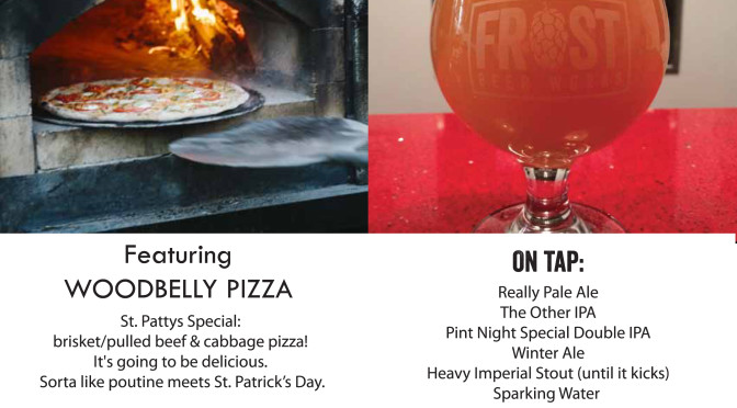 St. Patrick's Day Pizza & Pints at Frost Beer Works