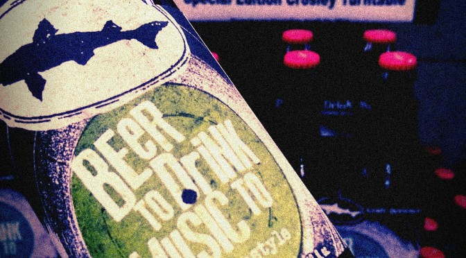 Beer to Drink Music to Dogfish Head National Record Store Day!