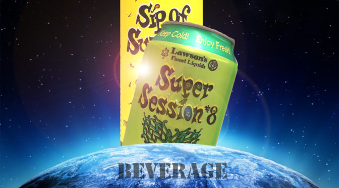 Buy Lawson's Super Session #8 | Sip of Sunshine IPA | FRI 08/18 & SAT 08/19