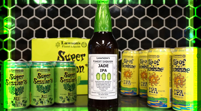 Lawson's Jade IPA | Sip of Sunshine | Super Session 8 | FRI 05/11 & SAT 05/12