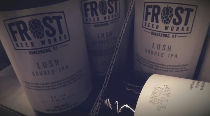 Frost Beer Works Lush Bottled 04/28/16