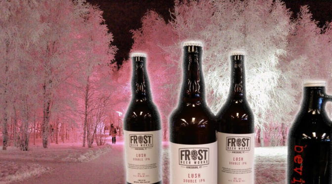 Frost Beer Works | Lush IPA | Bottled 02/14