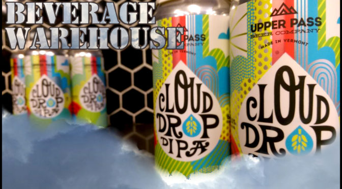 Cloud Drop DIPA   Upper Pass   4pk 16oz Cans