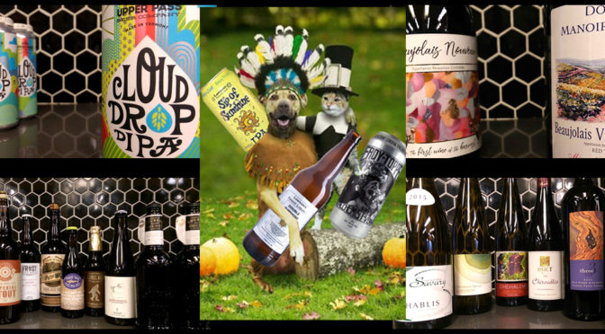 2017 Thanksgiving Week Information – Holiday Hours | Special Beer Releases | Wine Sale & Tasting | Upper Pass Cloud Drop DIPA | Black Friday BCBS | Lawson's Double Sunshine | Heady Topper | Beaujolais Nouveau