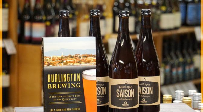 Burlington Brewing Book Signing & Queen City Beer Tasting w/ Barrel Aged Saison Release | FRI 06/14 4-7PM