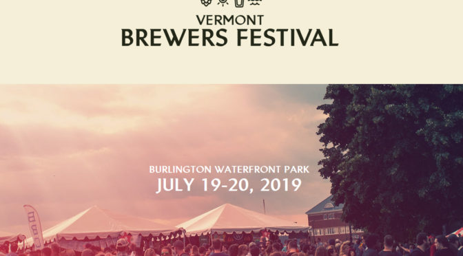Vermont Brewers Festival | July 19-20